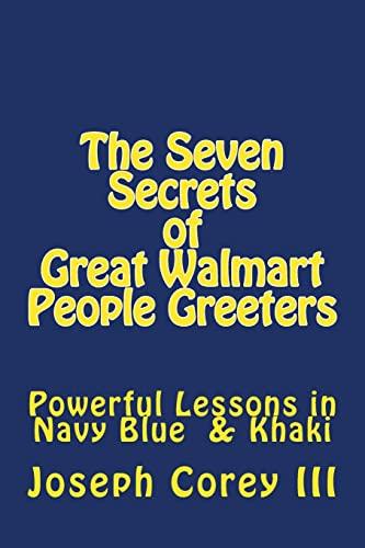 9781479314140: Seven Secrets of Great Walmart People Greeters