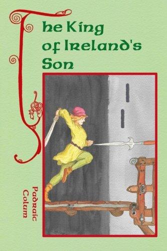 The King of Ireland s Son (Paperback): Padraic Colum
