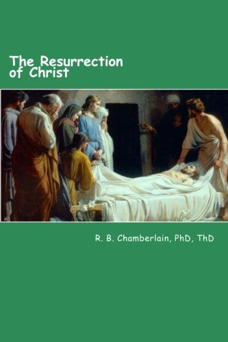 9781479317806: The Resurrection of Christ: Christ - from a pragmatic viewpoint