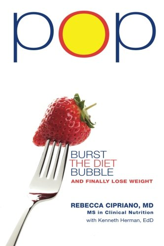 Pop: Burst the Diet Bubble and Finally Lose Weight