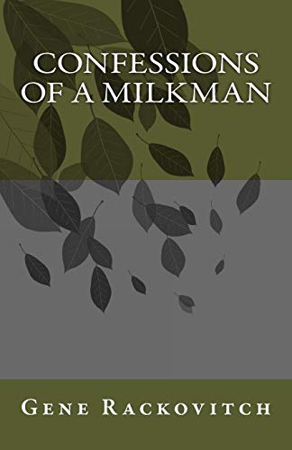 9781479318995: Confessions of a Milkman