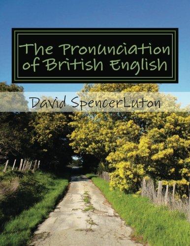 9781479319619: The Pronunciation of British English: la pronunciación del inglés británico