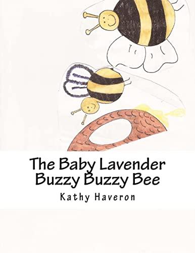 9781479320158: The Baby Lavender Buzzy Buzzy Bee