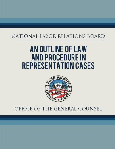 9781479320165: An Outline of Law and Procedure in Representation Cases