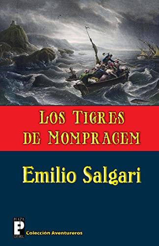 9781479321124: Los Tigres de Mompracem: (Los Tigres de la Malasia) (Spanish Edition)