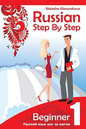 Russian Step by Step Beginner Level 1: Alexandrova, Natasha