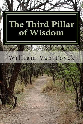 9781479322466: The Third Pillar of Wisdom: Earl's Tales