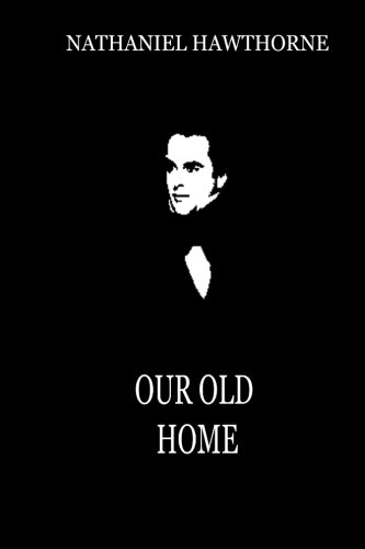 9781479322664: Our Old Home