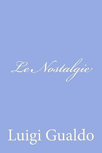 Le Nostalgie (Paperback): Luigi Gualdo