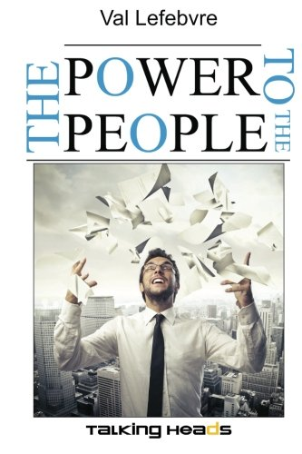 9781479324408: The Power to the People