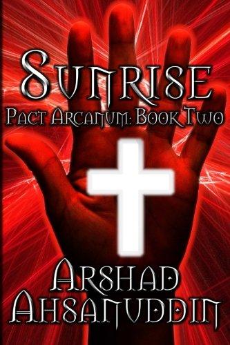 9781479324491: Sunrise: Pact Arcanum (Volume 2)