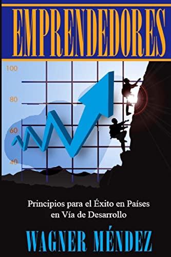 9781479325269: Emprendedores: Principios para el Exito en Países en Vía de Desarrollo