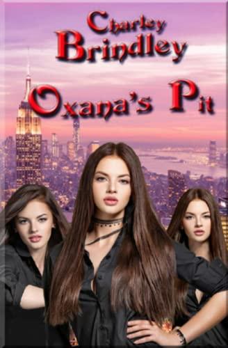 9781479325658: Oxana's Pit