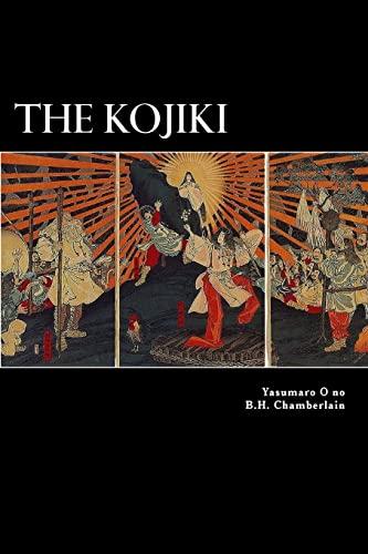 The Kojiki: O no, Yasumaro
