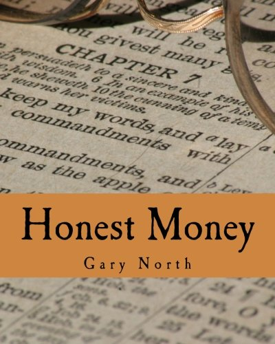 9781479326983: Honest Money (Large Print Edition): The Biblical Blueprint for Money and Banking