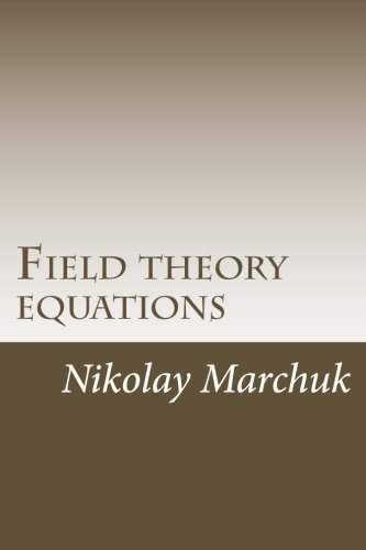 9781479328079: Field theory equations