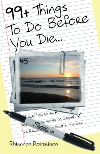 9781479328956: 99+ Things To Do Before You Die...