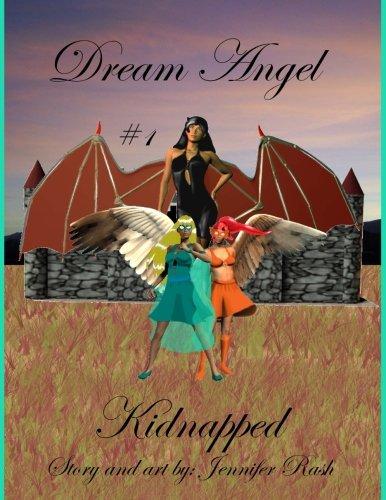 9781479329076: Dream Angel: Kidnapped (Volume 1)