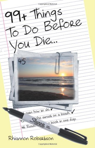 9781479329496: 99+ Things To Do Before You Die...
