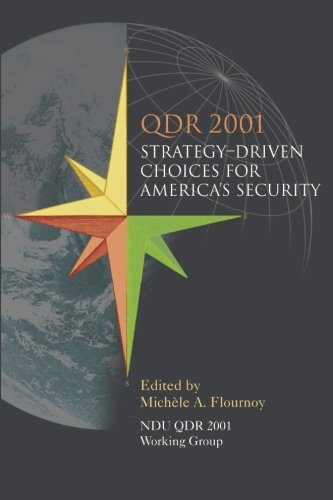 QDR 2001: Strategy-Driven Choices for America's Security: Bunn, M. Elaine;