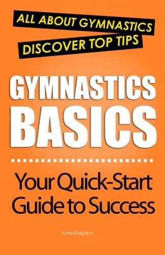 9781479333998: Gymnastics Basics: All About Gymnastics