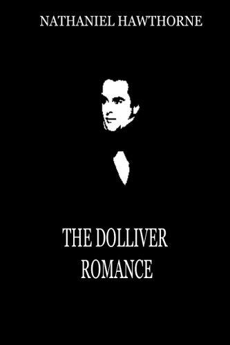 9781479334377: The Dolliver Romance