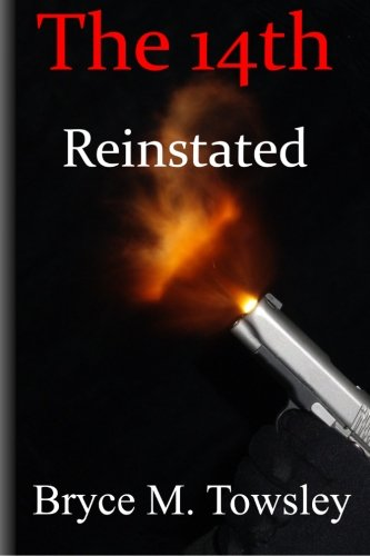 The 14th Reinstated: Towsley, Bryce M.