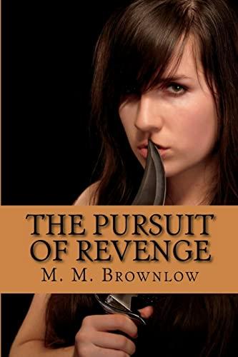 9781479335978: The Pursuit of Revenge: Pursuing Victory - Book 2