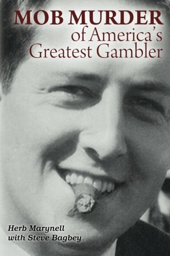 9781479336142: Mob Murder of America's Greatest Gambler