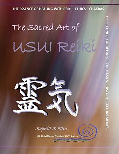 9781479336159: The Sacred Art of USUI Reiki: Level 1