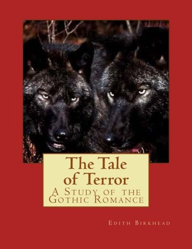 9781479336494: The Tale of Terror: A Study of the Gothic Romance