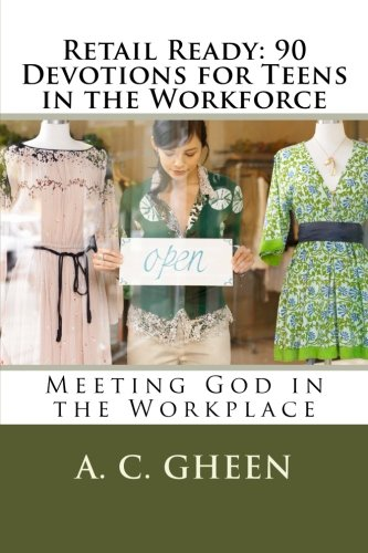 9781479336555: Retail Ready: 90 Devotions for Teens in the Workforce