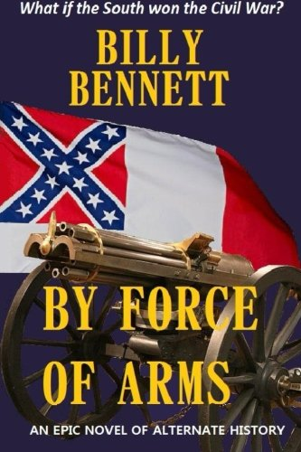 By Force of Arms: Billy Bennett
