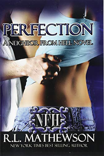 9781479338351: Perfection: A Neighbor from Hell