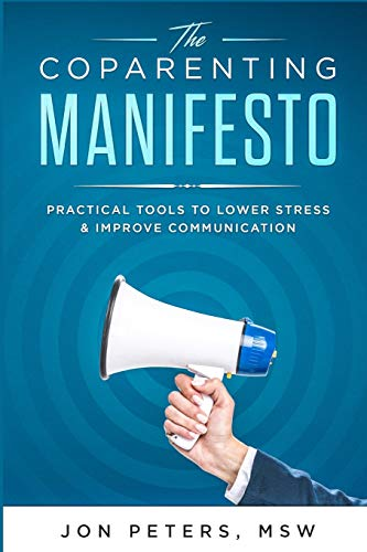 9781479339037: The Co-Parenting Manifesto: Practical Tools to Lower Stress & Improve Cooperation