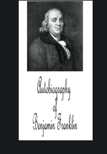 9781479341214: Autobiography of Benjamin Franklin (Large print)