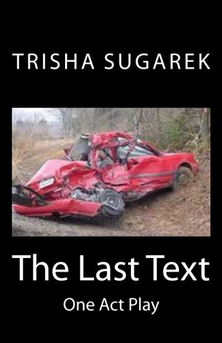 9781479343621: The Last Text: One Act Play
