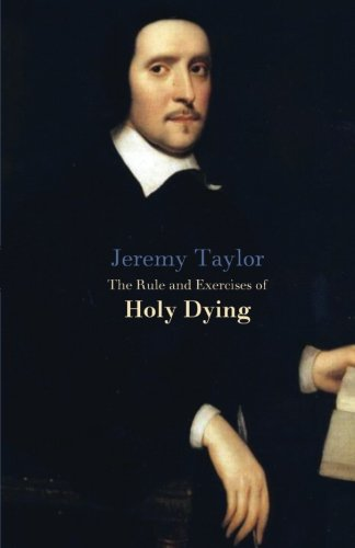 9781479344970: The Rules and Exercises of Holy Dying