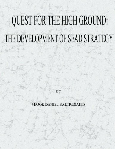 9781479345366: Quest for the High Ground: The Development of SEAD Strategy