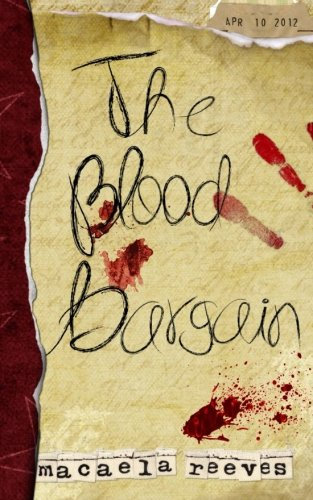 9781479346646: The Blood Bargain