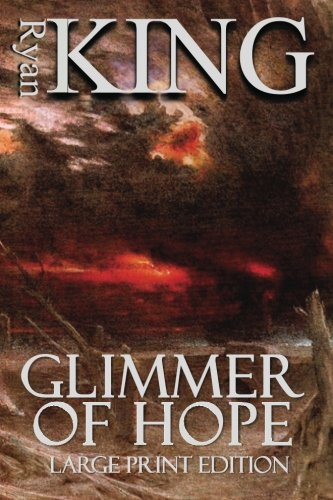 9781479347001: Glimmer of Hope (Large Print Edition)