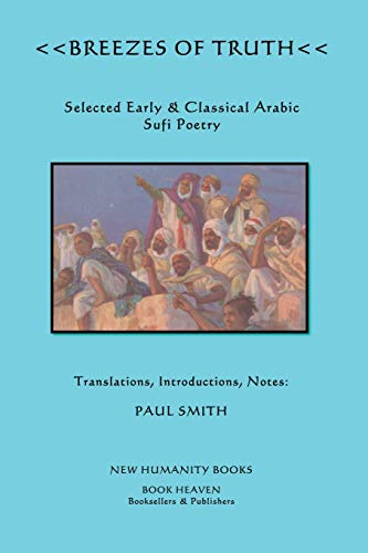 9781479347698: Breezes of Truth: Selected Early & Classical Arabic Sufi Poetry