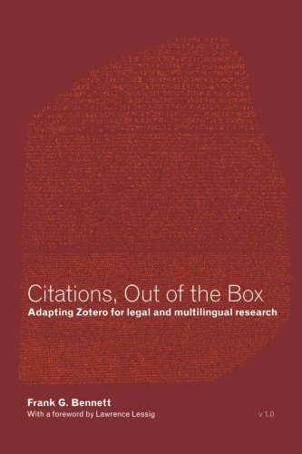 9781479347711: Citations, Out of the Box: Adapting Zotero for legal and multilingual research