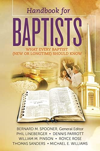 Handbook for Baptists What Every Baptist (New: Parrott, Mr. Dennis