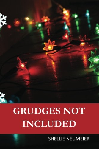 Grudges Not Included: Shellie Neumeier