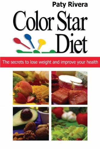 9781479350179: Color Star Diet: The secrets to lose weight and improve your health