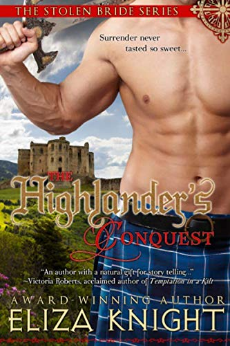 The Highlander's Conquest: Knight, Eliza
