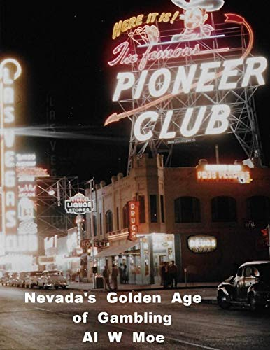 9781479352654: Nevada's Golden Age of Gambling: The Casinos 1931-1981