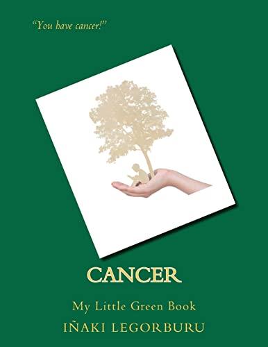 Cancer: My Little Green Book: Legorburu, Inaki