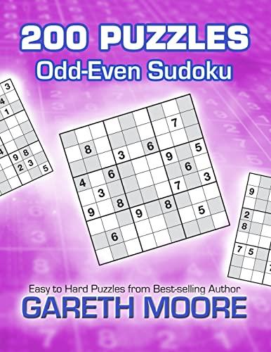 Odd-Even Sudoku: 200 Puzzles (1479354619) by Gareth Moore